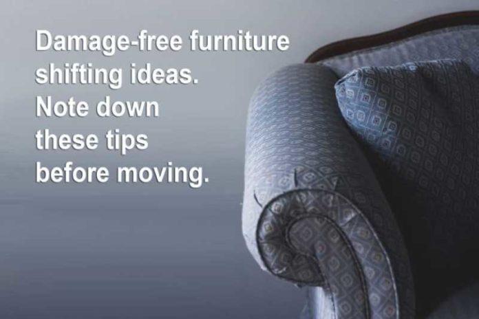 Damage free furniture shifting