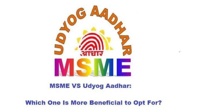 MSME VS Udyog Aadhar